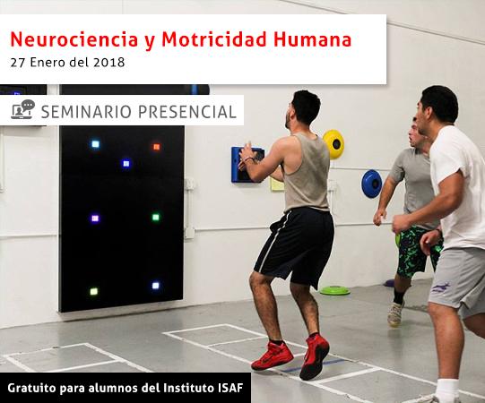 Neurociencia y motricidad humana - ISAF