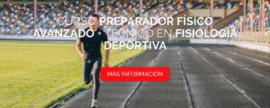 Curso Preparador Físico Avanzado + Técnico en Fisiología Deportiva